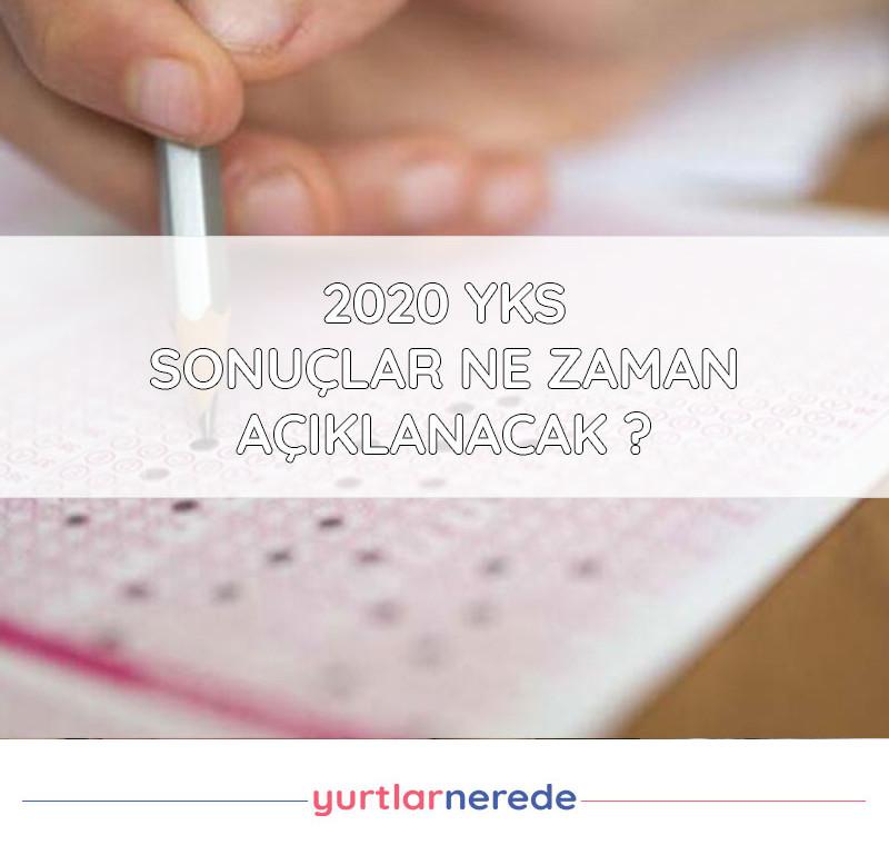 2020 YKS Sonuçları Ne Zaman Açıklanacak